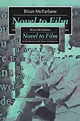 [Novel to Film: An Introduction to the Theory of Adaptation] (By: Brian McFarlane) [published: December, 1996]