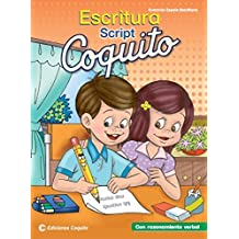 Coquito Escritura Script con Razonamiento Verbal (Spanish Edition) by Everardo Zapata-Santillana (2014-10-01)