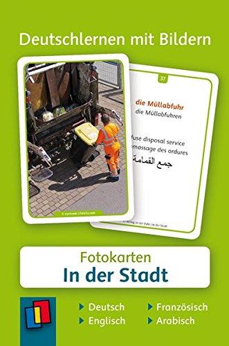 Deutschlernen mit Bildern: In der Stadt: 60 Fotokarten auf Deutsch, Englisch, Französisch und Arabisch (Bild Der Stadt)