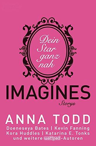Todd, Anna: Imagines