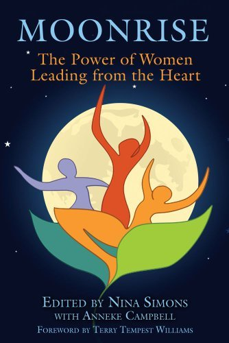 Moonrise: The Power of Women Leading from the Heart by Nina Simons (2010-09-01)