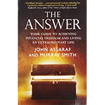 The Answer: Your Guide to Achieving Financial Freedom and Living an Extraordinary Life