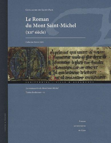 Le Roman du Mont Saint-Michel (XIIe siècle) : Les manuscrits du Mont Saint-Michel - Textes fondateurs Tome 2 (1Cédérom) par Guillaume de Saint-Pair
