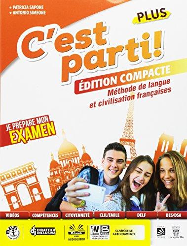 C'est parti! Plus. Méthode de langue et civilisation françaises. Per la Scuola media. Con e-book. Con espansione online