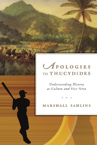 Apologies to Thucydides - Understanding History as Culture and Vice Versa PDF Books
