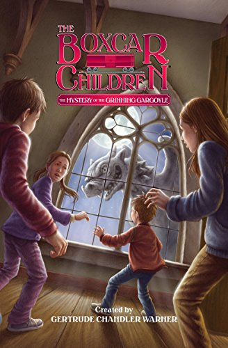The Mystery of the Grinning Gargoyle (The Boxcar Children Mysteries)