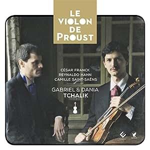 Le Violon de Proust (Sonates pour violon et piano de Franck, Hahn, Saint-Saëns)