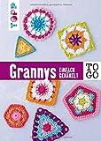 Häkeln to go: Granny Squares: Einfach gehäkelt