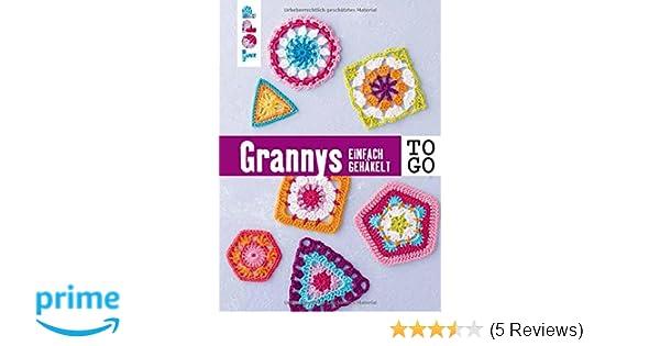 Häkeln To Go Granny Squares Einfach Gehäkelt Amazonde Heike