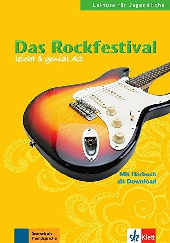 Das rockfestival, libro (Lektüre für Jugendliche) por Theo Scherling