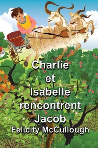 Charlie et Isabelle rencontrent Jacob