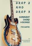 Drop 2 & Drop 3 Dominant Chord Voicings for Guitar