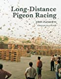 Long-Distance Pigeon Racing (English Edition)