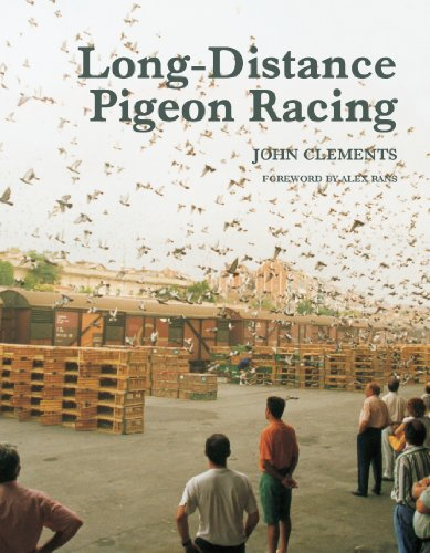 Long-Distance Pigeon Racing (English Edition) por John Clements