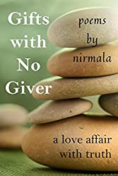 Gifts With No Giver: A Love Affair With Truth