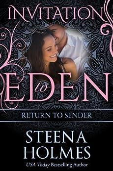 Return to Sender (Invitation to Eden series Book 15) (English Edition) von [Holmes, Steena]