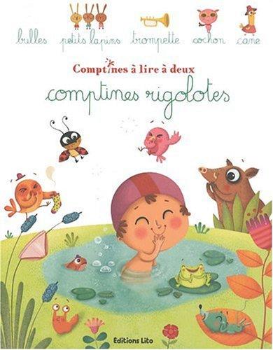 Comptines à lire à deux : Comptines Rigolotes - Dès 2 ans par Collectif
