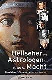 Image de Hellseher und Astrologen im Dienste der Macht: Die geheimen Einflüsse auf Politiker und H