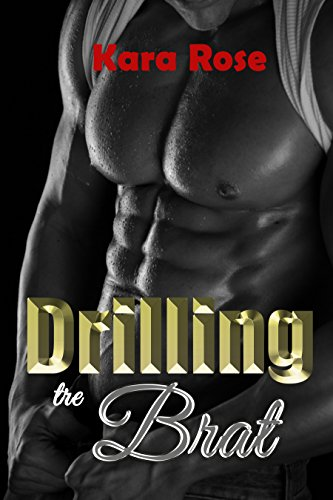 Womens Kara Rose (Drilling the Brat on the Base (English Edition))