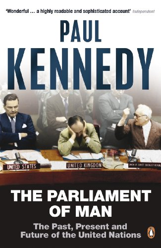 The Parliament of Man: The Past, Present and Future of the United Nations por Paul Kennedy