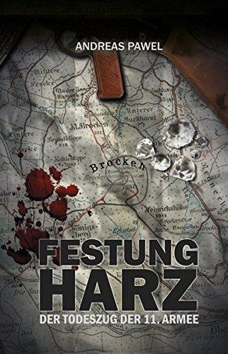 Arme Harz (Diamantsaga aus dem Harz / Festung Harz: Der Todeszug der 11. Armee)