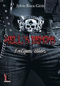 Hell's Demons : Erotiques Bikers par Sylvie Roca-Geris