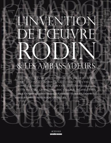L'invention de l'oeuvre Rodin et les ambassadeurs par Dominique Viéville
