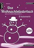 Das Weihnachtsliederbuch: Spielbuch mit 94 beliebten...