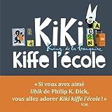 Kiki kiffe l'école
