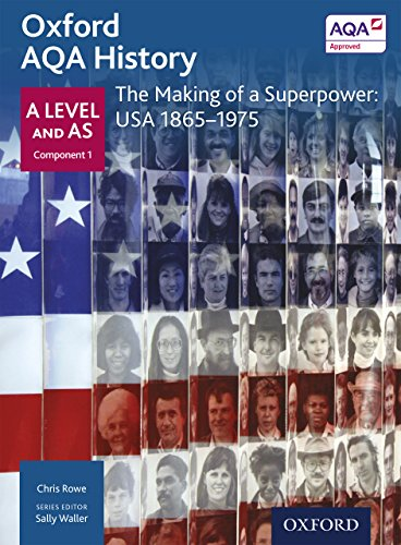 Oxford A Level History for AQA: The Making of a Superpower: USA 1865-1975