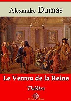 Alexandre Dumas - Le Verrou de la Reine   Edition intégrale et augmentée