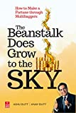 The Beanstalk Does Grow to the Sky: How to Make a Fortune through Multibaggers