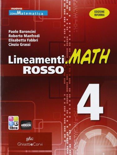 Lineamenti.math rosso. Ediz. riforma. Per le Scuole superiori. Con e-book. Con espansione online: LINEAM.MATH ROSSO 4: 2