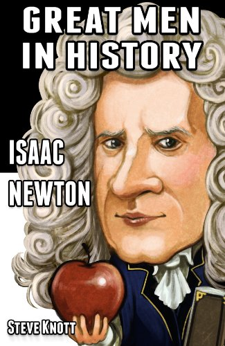 Isaac Newton: Great Men in History Descargar ebooks Epub