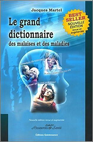 Grand dictionnaire malaises et maladies