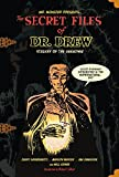 Secret Files of Dr. Drew, The (Mr. Monsters Presents)