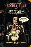 Secret Files of Dr. Drew, The (Mr. Monsters Presents)