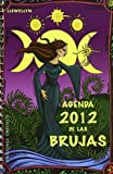 Agenda 2012 de las brujas / 2012 Witches' Datebook