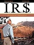 I.R.$. - Tome 12 - Au Nom du Pr�sident