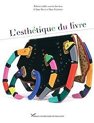 L'Esthétique du livre (Autour du livre et de ses métiers) (French Edition)