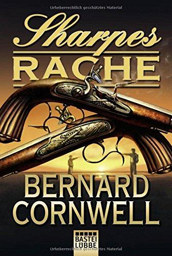 Cornwell, Bernard: Sharpes Rache (Sharpe-Serie, Band 19)