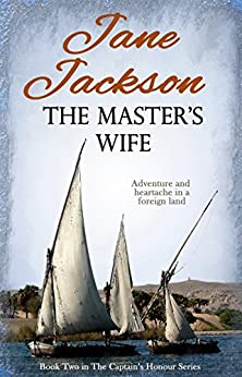 The Master's Wife (The Captain's Honour Book 2) by [Jackson, Jane]