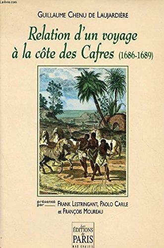 Relation d'un voyage à la côte des Cafres, 1686-1689
