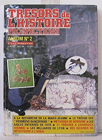 Tresors Histoire Prospections - Trésors de l'histoire; Prospection Album N°2 (