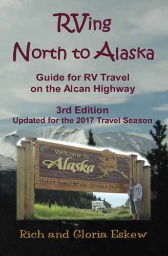 rving-north-to-alaska-guide-for-travel-on-the-alcan-highway