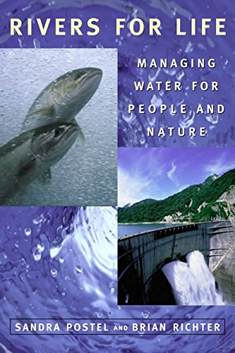 [Rivers for Life: Managing Water for People and Nature] (By: Sandra Postel) [published: October, 2003]