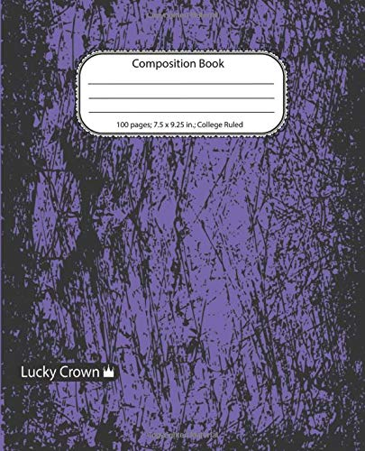Lucky Crown: Composition Notebook. College Ruled (100 Pages, 7.5