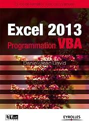 Excel 2013 - Programmation VBA: Guide de formation avec cas pratiques