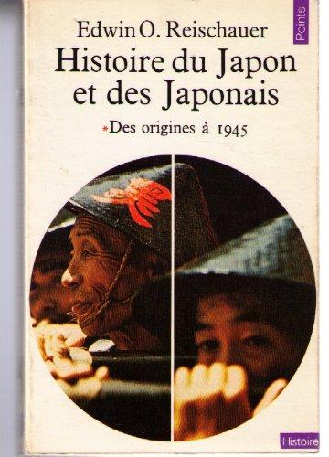 Histoire du Japon et des Japonais, Des origines  1945 : Tome 1