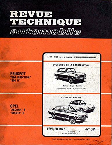 REVUE TECHNIQUE AUTOMOBILE N° 364 OPEL ASCONA B ET MANTA B 1.2 S / 1.6 S / 1.9 S / 1.9 E par E.T.A.I.